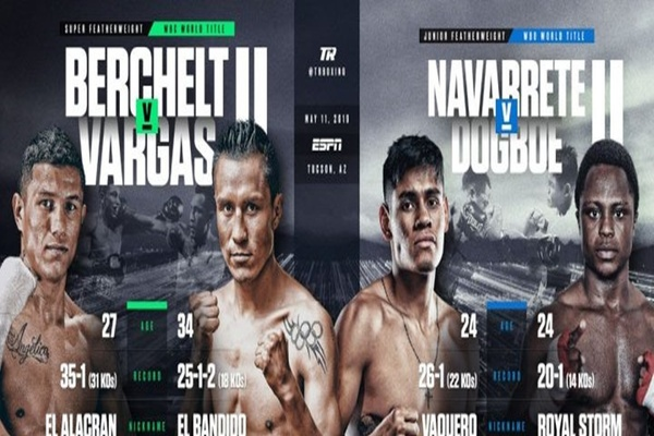 Take two for titles in Tucson: Miguel Berchelt-Francisco Vargas-Emanuel Navarrete-Issac Dogboe