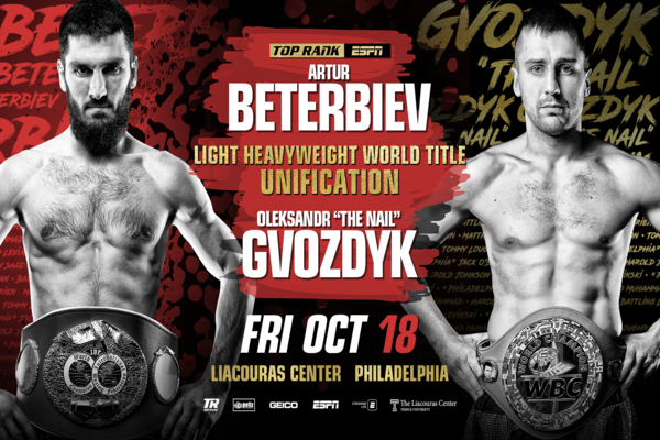 Bombs away: Artur Beterbiev meets Oleksandr Gvozdyk October 18 in Philadelphia