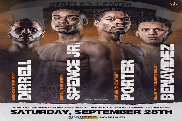 Champions Errol Spence Jr. and Shawn Porter face off in blockbuster, Anthony Dirrell fights David Benavidez, plus Marios Barrios, and veterans Josesito Lopez and John Molina Jr.