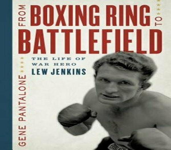 Book review: From Boxing Ring To Battlefield - The life of war hero Lew Jenkins