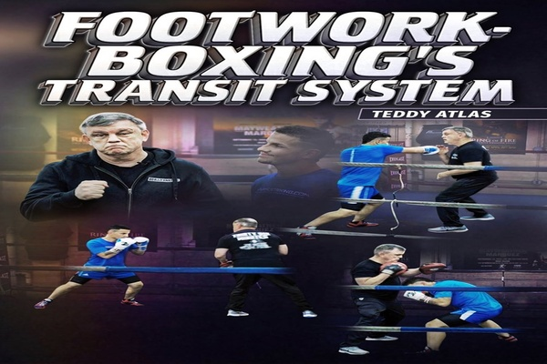 Product review: Teddy Atlas 'Footwork - Boxing's Transit System'